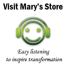 Visit Mary's Store--Easy listening to inspire transformation